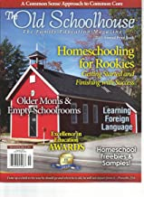 The Old Schoolhouse Annual, 2015 Print Book (The Family Education Magazine )