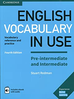 English Vocabulary in Use Pre-intermediate and Intermediate Book with Answers and Enhanced eBook: Vocabulary Reference and...