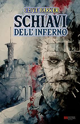 Schiavi dellInferno: (The Hellbound Heart)
