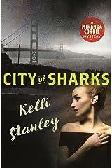City of Sharks: A Miranda Corbie Mystery Kindle Edition
