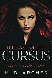 The Last of the Cursus: Werewolf descendants live among us. (The Lucan Trilogy Book 1)