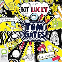 (A Tiny Bit) Lucky: Tom Gates, Book 7