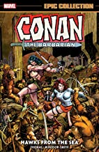 Conan The Barbarian Epic Collection: The Original Marvel Years - Hawks From The Sea (Conan The Barbarian (1970-1993))