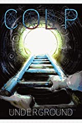 Colp: Underground Kindle Edition