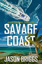 Savage Coast: A Ryan Savage Thriller (Coastal Caribbean Adventure Series Book 1)