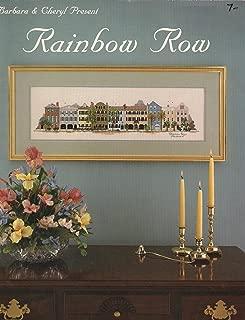 Barbara & Cheryl Present Rainbow Row - Book 22 (Cross Stitch)