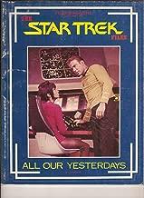 Files Magazine Spotlight On: (The Star Trek Files, 1985 All Our Yesterdays)
