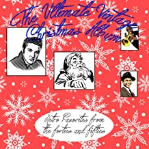 The Ultimate Vintage Christmas Album (Retro Favorites from the Forties and Fifties)
