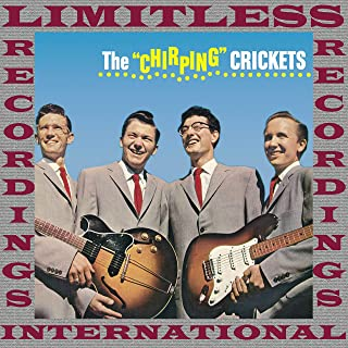 The Chirping Crickets (Rock 'N' Roll 50th Anniversary, HQ Remastered Version)