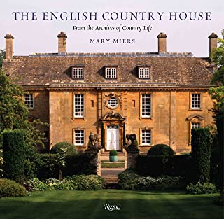 The English Country House: From the Archives of Country Life
