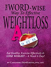 The Word-Wise Way To Effective Weightloss