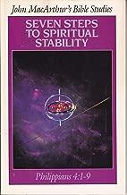 Seven Steps to Spiritual Stability (John MacArthur's Bible Studies)