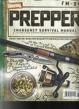 AMERICAN SURVIVAL GUIDE MAGAZINE, PREPPER EMERGENCY SURVIVAL MANUAL, SPRING,2018