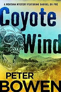 Coyote Wind (The Montana Mysteries Featuring Gabriel Du Pré Book 1)
