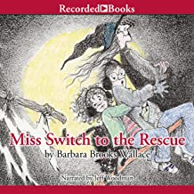 Miss Switch to the Rescue: Miss Switch, Book 2