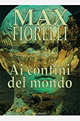 Ai confini del mondo (Le avventure di Gordon Spada) Formato Kindle