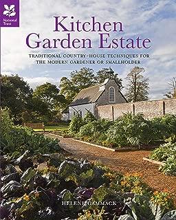 Kitchen Garden Estate: Traditional Country-House Techniques for The Modern Gardener or Smallholder