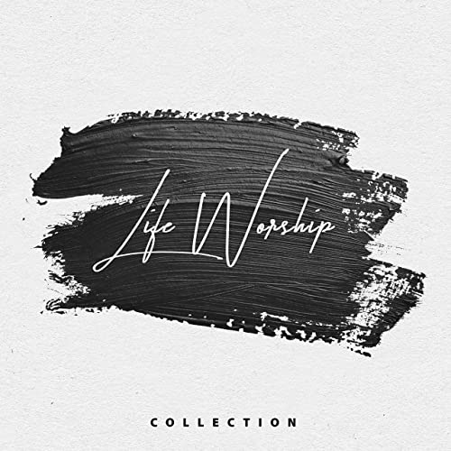 Life Worship - Collection (2019)+Video
