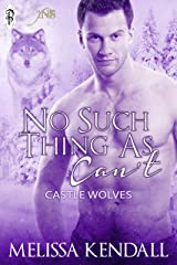 No Such Thing as Can't (1Night Stand) Kindle Edition