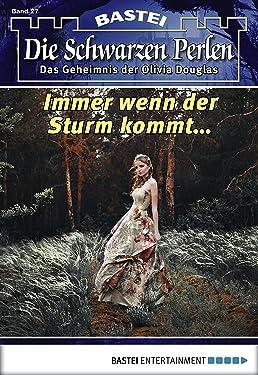 Die schwarzen Perlen - Folge 27: Immer wenn der Sturm kommt... (German Edition)