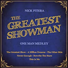 The Greatest Showman - One Man Medley: The Greatest Show / A Million Dreams / The Other Side / Never Enough / Rewrite The Stars / This Is Me