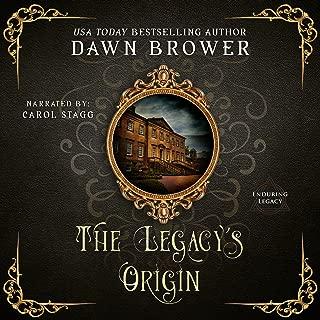 The Legacy's Origin: Enduring Legacy