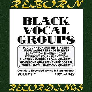 Black Vocal Groups, Vol. 9 (HD Remastered)