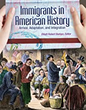 Best immigrants in american history arrival adaptation and integration Reviews