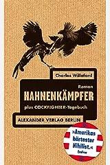 Hahnenkämpfer: plus Cockfighter-Tagebuch (German Edition) Kindle Edition