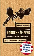 Hahnenkämpfer: plus Cockfighter-Tagebuch (German Edition)