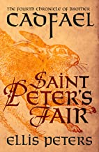 Saint Peter's Fair (Chronicles Of Brother Cadfael Book 4)
