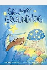 Grumpy Groundhog Kindle Edition