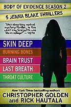 Body of Evidence Season 2: Five Jenna Blake Thrillers (Skin Deep, Burning Bones, Brain Trust, Last Breath, Throat Culture)