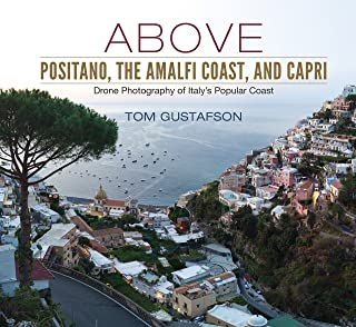Above Positano, The Amalfi Coast, and Capri