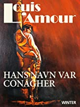 Hans navn var Conagher (Danish Edition)