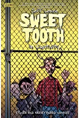 Sweet Tooth Vol. 2: In Captivity Kindle Edition