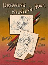 Drawing and Painting Book Horses Dogs and Other Animals (1905)