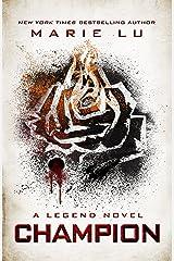 Champion (LEGEND Trilogy Book 3) Kindle Edition