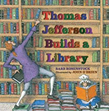 Thomas Jefferson Builds a Library