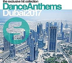 Sirup Dance Anthems Dubai 2017