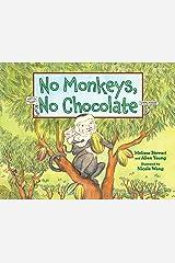 No Monkeys, No Chocolate Kindle Edition