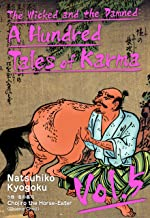 The Wicked and the Damned: A Hundred Tales of Karma Vol.5