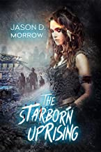 The Starborn Uprising (1-3)
