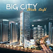 Big City Blues Café: The Best of Lounge Vintage Music, Deep Rhythms from Memphis, Relaxing Guitar Sounds, Chicago Blues Session