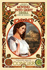 Moving into Light: Zehira, Wife of Enoch (Ancient Matriarchs) Kindle Edition