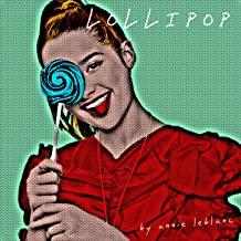 Lollipop by Annie LeBlanc