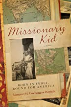 Missionary Kid: Born in India, Bound for America