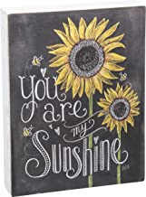 Primitives by Kathy Chalk Sign, Sunflowers - You Are My Sunshine (26853)