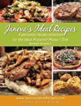 Janeva's Ideal Recipes: A Personal Recipe Collection for the Ideal Protein Phase 1 Diet [Revised Version 1]