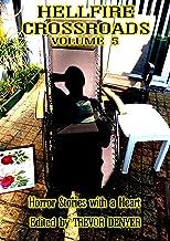 HELLFIRE CROSSROADS VOLUME 5: Horror Stories With a Heart
